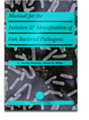 Manual for the Isolation & Identification pf Fish bacterial Pathogens